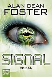 Signal: Roman (Science Fiction. Bastei Lübbe Taschenbücher)