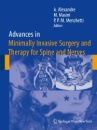 Advances in Minimally Invasive Surgery and Therapy for Spine and Nerves (Acta Neurochirurgica Supplementum)