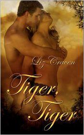 Tiger, Tiger - Liz Craven