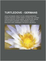 Turtledove - Germans: Adolf Eichmann, Adolf Hitler, Adrian Marwede, Albert Einstein, Albert Speer, Alfred Jodl, Alfred Von Schlieffen, Alicia Gimpel, - Source: Wikia