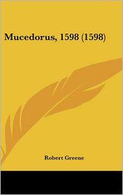 Mucedorus, 1598 (1598)