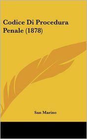 Codice Di Procedura Penale (1878) - San Marino