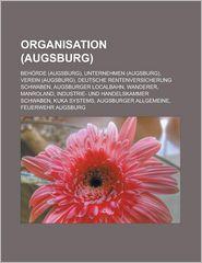 Organisation: Behörde (Augsburg), Unternehmen (Augsburg), Verein (Augsburg), Deutsche Rentenversicherung Schwaben - Quelle: Wikipedia