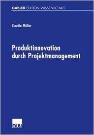 Produktinnovation durch Projektmanagement