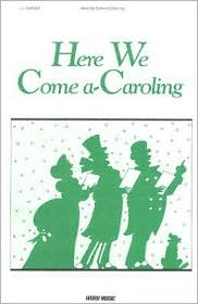 Here We Come a Caroling - Various (Illustrator)