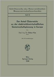 Der Anteil Österreichs an der elektrizitätswirtschaftlichen Gemeinschaftsplanung in Europa (Schriftenreihe des Österreichischen Wasserwirtschaftsverbandes) (German Edition)
