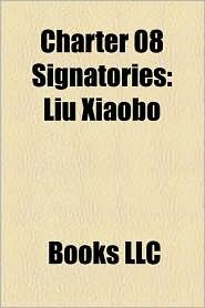Charter 08 Signatories: Liu Xiaobo, AI Weiwei, Dai Qing, Szeto Wah, Raymond Wong, Ding Zilin, Liao Yiwu, Charter 08, Leung Kwok-Hung