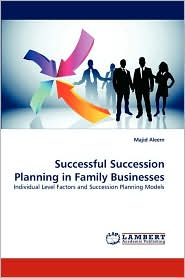 Successful Succession Planning In Family Businesses - Majid Aleem