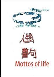Mottos of life - Qiufu Yang-M ller