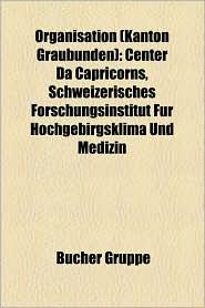 Organisation (Kanton Graub Nden) - B Cher Gruppe (Editor)