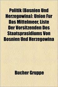Politik (Bosnien Und Herzegowina) - B Cher Gruppe (Editor)
