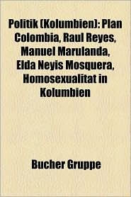 Politik (Kolumbien) - B Cher Gruppe (Editor)