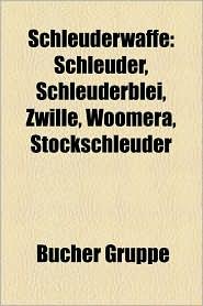 Schleuderwaffe - B Cher Gruppe (Editor)