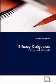 Bifuzzy K-algebras