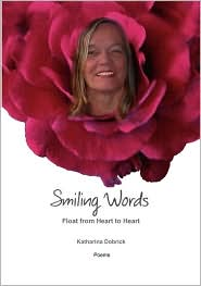 Smiling Words Float from Heart to Heart - Katharina Dobrick