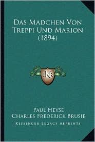 Das Madchen Von Treppi Und Marion (1894)