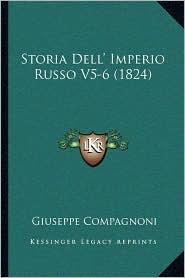 Storia Dell' Imperio Russo V5-6 (1824) - Giuseppe Compagnoni