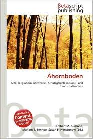 Ahornboden - Lambert M. Surhone (Editor), Miriam T. Timpledon (Editor), Susan F. Marseken (Editor)