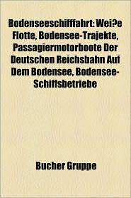 Bodenseeschifffahrt - B Cher Gruppe (Editor)