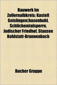 Bauwerk Im Zollernalbkreis - B Cher Gruppe (Editor)