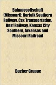 Bahngesellschaft (Missouri) - B Cher Gruppe (Editor)