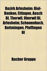 Bezirk Arlesheim - B Cher Gruppe (Editor)