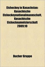 Eishockey In Kasachstan - B Cher Gruppe (Editor)
