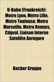 U-Bahn (Frankreich) - B Cher Gruppe (Editor)