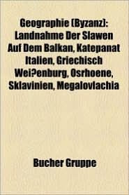 Geographie (Byzanz) - B Cher Gruppe (Editor)