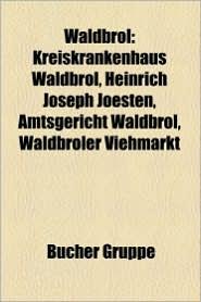 Waldbr L - B Cher Gruppe (Editor)