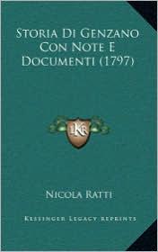 Storia Di Genzano Con Note E Documenti (1797) - Nicola Ratti