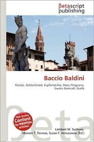 Baccio Baldini - Lambert M. Surhone (Editor), Mariam T. Tennoe (Editor), Susan F. Henssonow (Editor)