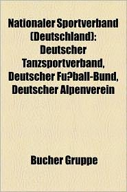 Nationaler Sportverband (Deutschland) - B Cher Gruppe (Editor)