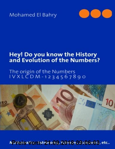Gebr. - Hey! Do you know the History and Evolution of the Numbers?: The origin of the Numbers
