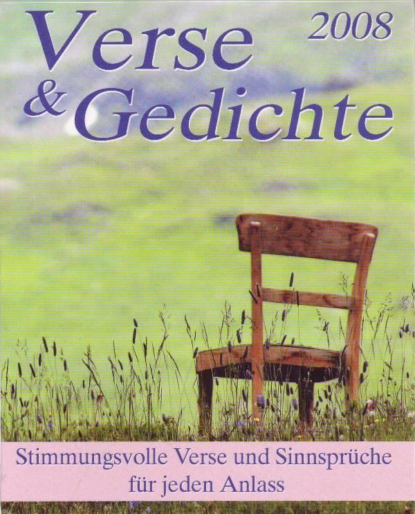 Verse & Gedichte 2008 / Verse und Gedichte 2008; Stimmungsvolle Verse und Sinnsprüche für jeden Anlass; Kalender 2008 - Ohne Autorenangabe