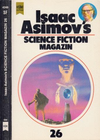 Isaacs Asimovs Science Fiction Magazin 26. Folge - Asimov, Isaac