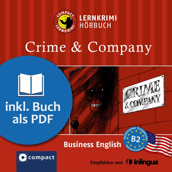 Crime & Company: Compact Lernkrimis - Business Englisch B2, Hörbuch, Digital, 1, 54min - Gina Billy