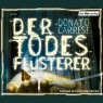 Der Todesflüsterer - Hörbuch zum Download - Donato Carrisi, Sprecher: http://samples.audible.de/bk/hoer/000560/bk_hoer_000560_sample.mp3