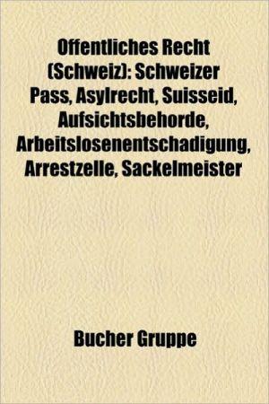 Ffentliches Recht (Schweiz) - B Cher Gruppe (Editor)