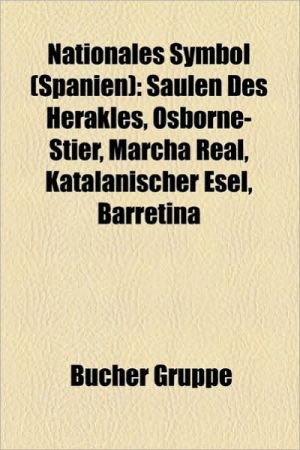 Nationales Symbol (Spanien) - B Cher Gruppe (Editor)