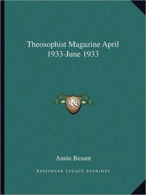 Theosophist Magazine April 1933-June 1933