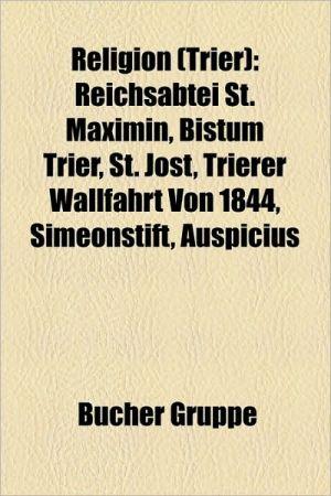 Religion (Trier) - B Cher Gruppe (Editor)
