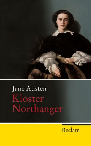 Kloster Northanger: Roman - Jane Austen, Chrstian Grawe (Translator), Ursula Grawe (Translator)
