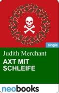Axt mit Schleife - Judith Merchant
