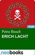 Erich lacht - Petra Busch