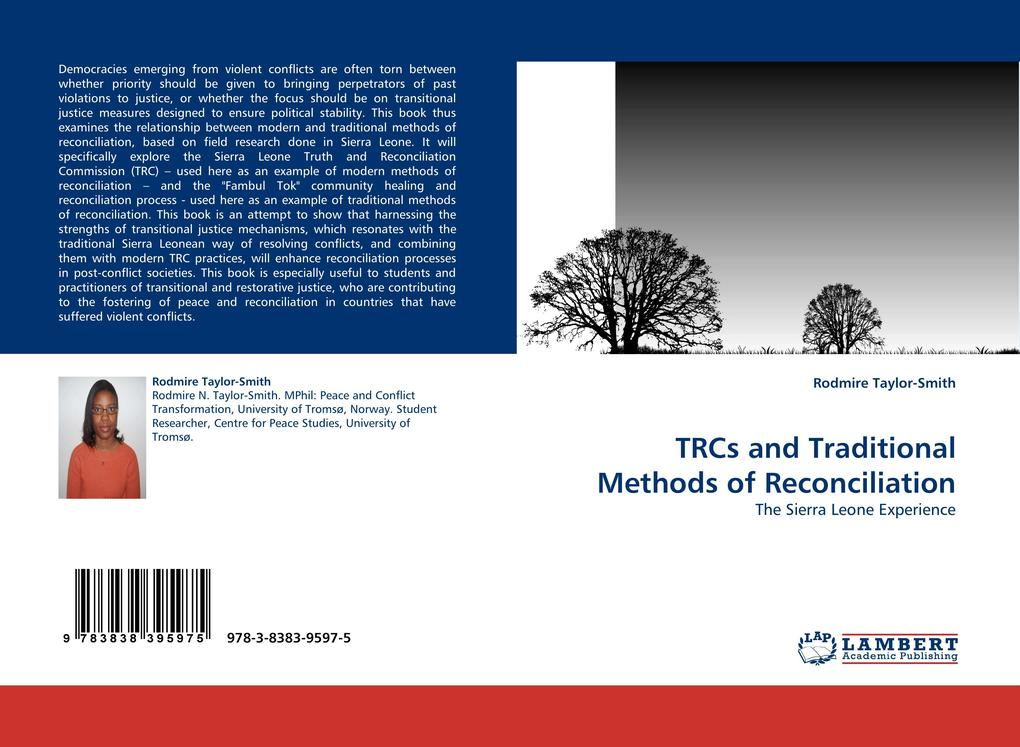 TRCs and Traditional Methods of Reconciliation: The Sierra Leone Experience