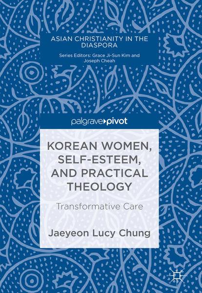 Korean Women, Self-esteem, And Practical Theology: Transformative Care