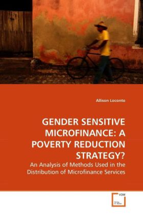 GENDER SENSITIVE MICROFINANCE: A POVERTY REDUCTION STRATEGY? als Buch von Allison Loconto - Allison Loconto