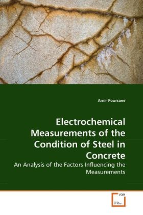 Electrochemical Measurements of the Condition of Steel in Concrete als Buch von Amir Poursaee - Amir Poursaee