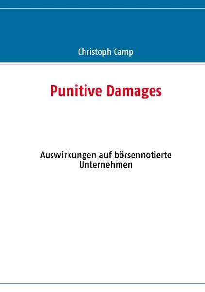 Punitive Damages als Buch von Christoph Camp - Christoph Camp